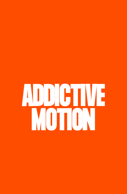 addictive motion text on an orange background - opium addictive content